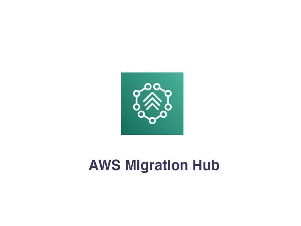 AWS Migration Hub